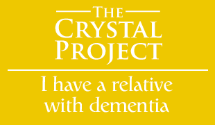 The Crystal Project - I have a relative with dementia